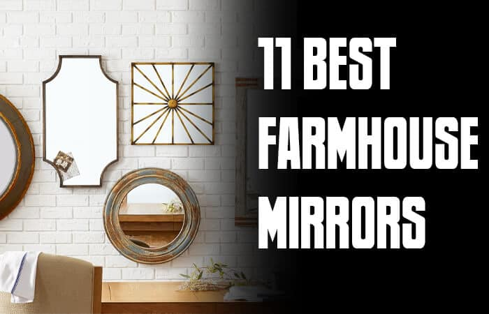 best farmhouse mirrors