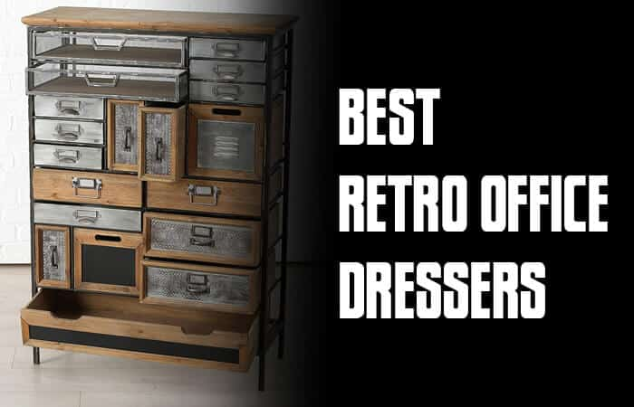 Best Retro Office Dressers