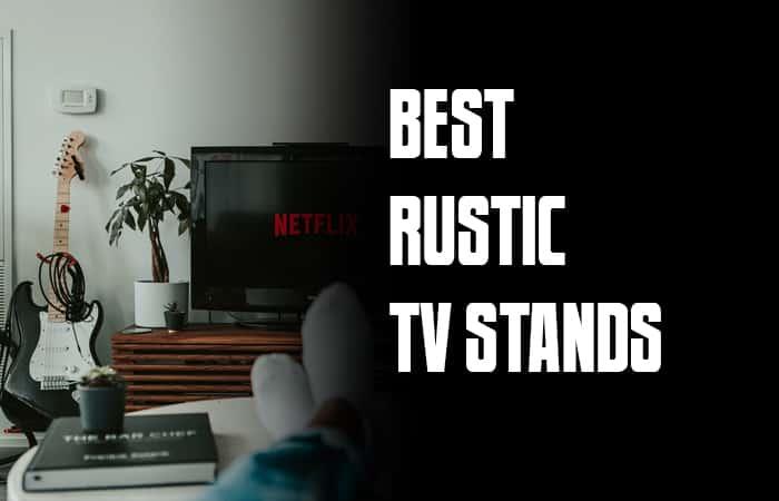 best rustic tv stands